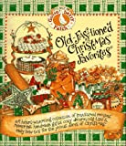 Old-Fashioned Christmas Favorites: The Best of the Gooseberry Patch (1567995373) by Jo Ann Martin