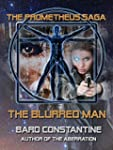 The Blurred Man (The Prometheus Saga)