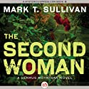 The Second Woman (       UNABRIDGED) by Mark T. Sullivan Narrated by Kevin Young