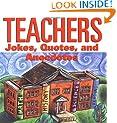 Teachers Jokes Quotes And Anecdotes