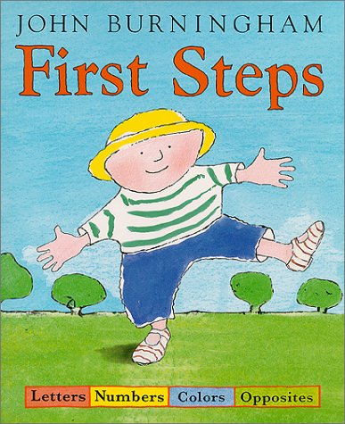 First Steps: Letters, Numbers, Colors, Opposites