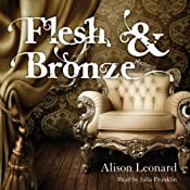 Flesh and Bronze | [Alison Leonard]