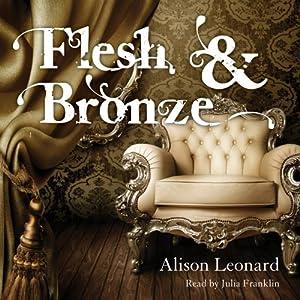 Flesh and Bronze Audiobook