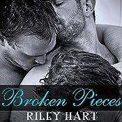 Broken Pieces | [Riley Hart]