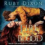 Fire in His Blood: Fireblood Dragon Romance, Book 1 | Ruby Dixon