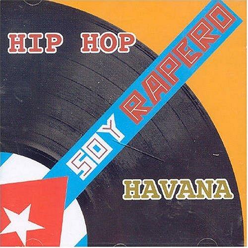 SOY RAPERO ~HIP HOP HAVANA~