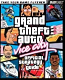 Grand Theft Auto: Vice City Official Strategy Guide for PC (Official Strategy Guides (Bradygames)) Tim Bogenn