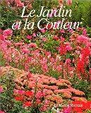 echange, troc Mary Keen - Le jardin et la couleur