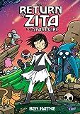 The Return of Zita the Spacegirl (Zita the Spacegirl Series) by Ben Hatke