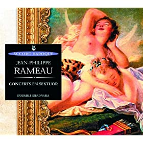 Rameau: Concerts en sextuor