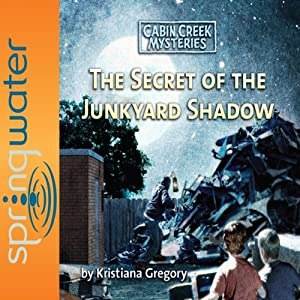 The Secret of the Junkyard Shadow Audiobook