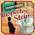 Inspector Steine (Dramatised)  by Lynne Truss Narrated by Michael Fenton Stevens, Jan Ravens