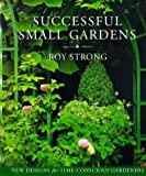 img - for Successful Small Gardens book / textbook / text book