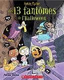 Les 13 Fantomes de L'Halloween (Album Illustre) (French Edition) (0439935709) by Muller, Robin