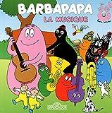 Barbapapa - La Musique (livre sonore)