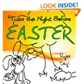 Easter: Twas the Night Before Easter