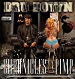 Dru Down / Chronicles Of A Pimp