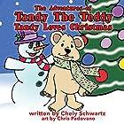 Tandy Loves Christmas: The Adventures of Tandy the Teddy, Volume 5 Hörbuch von Chely Schwartz Gesprochen von: Suzie Batchelder