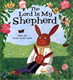 img - for The Lord is My Shepherd: Psalm 23 book / textbook / text book