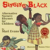 Singing Black: Alternative Nursery Rhymes for Children