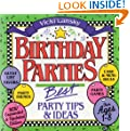 Birthday Parties: Best Party Tips and Ideas (Lansky, Vicki)