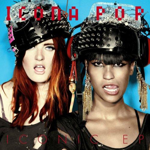 Icona Pop - Iconic - Zortam Music