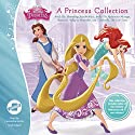 A Princess Collection: Ariel: The Shimmering Star Necklace, Belle: The Mysterious Message, Rapunzel: A Day to Remember, and Cinderella: The Lost Tiara Performance by  Disney Press Narrated by Cassandra Morris