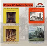 Malcolm Archer Priory LP Archive Series, Vol 3/ Organs of Bristol Cathedral, Derby Cathedral, Dunfermline Abbey and St.Alkmund's Church, Whitchurch Shropshire