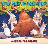 Mark Teague The Sky Is Falling!