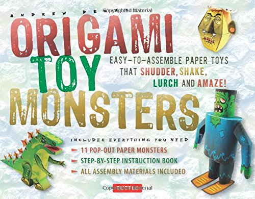 Origami Toy Monsters Kit: Easy-To-Assemble Paper Toys That Shudder, Shake, Lurch and Amaze! (Tuttle Origami Kits)