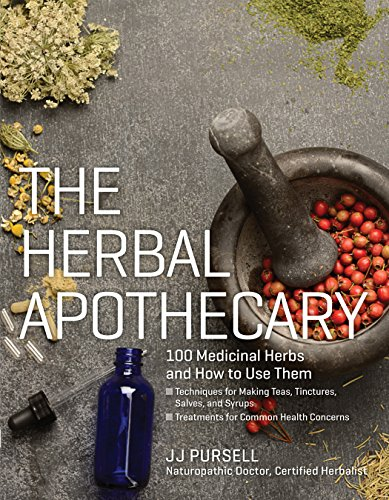 the-herbal-apothecary-100-medicinal-herbs-and-how-to-use-them