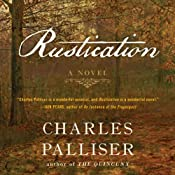 Rustication: A Novel | [Charles Palliser]