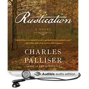 Rustication: A Novel (Unabridged)