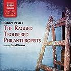 Ragged Trousered Philanthropists  Hörbuch von Robert Tressell Gesprochen von: David Timson