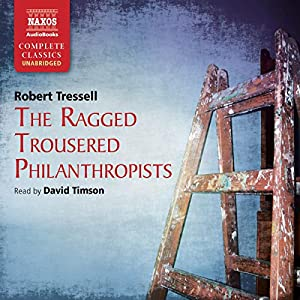 Ragged Trousered Philanthropists   Audiobook