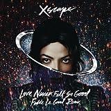 Michael Jackson - Love Never Felt So Good (Fedde Le Grand Remix)
