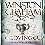 The Loving Cup: A Novel of Cornwall 1813-1815: Poldark, Book 10 | Winston Graham