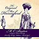 The Original Miss Honeyford: The Love and Temptation Series, Book 1 Audiobook by Marion Chesney - M. C. Beaton Narrated by Lindy Nettleton