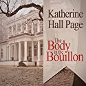 The Body in the Bouillon: A Faith Fairchild Mystery Audiobook by Katherine Hall Page Narrated by Tanya Eby