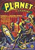 Planet Stories - Fall 1941: Adventure House Presents: