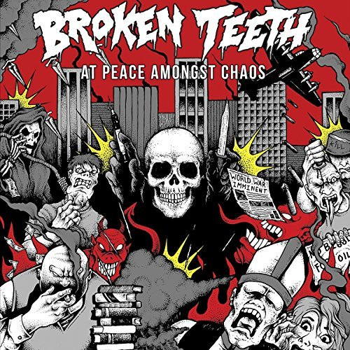 At Peace Amongst Chaos by Broken Teeth HC