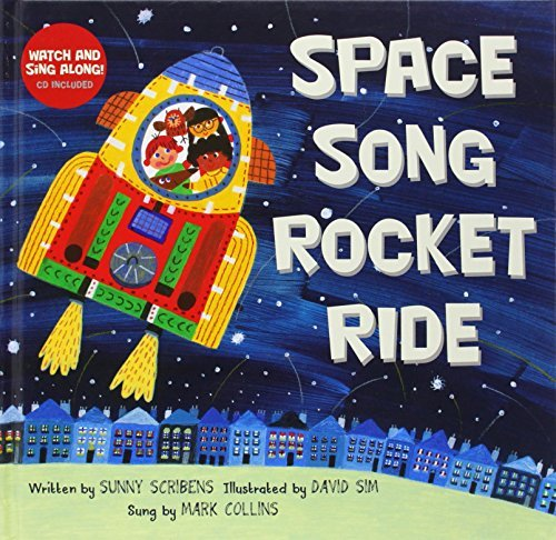By Sunny Scribens Space Song Rocket Ride (Rei/Com) [School & Library Binding] (Space Song Rocket Ride compare prices)