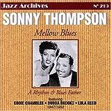 echange, troc Sonny Thompson - Mellow Blues 1947-1952