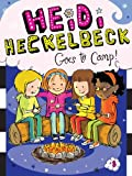 img - for Heidi Heckelbeck Goes to Camp! book / textbook / text book