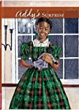 Addy's Surprise (American Girl (Quality)) (1562470795) by Connie Porter