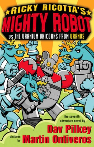 The Uranium Unicorns from Uranus (Ricky Ricotta)