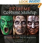 Extreme Costume Makeup: 25 Creepy & C...