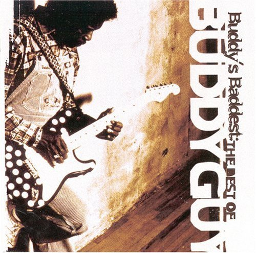 Buddy's Baddest: The Best of Buddy Guy artwork