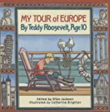 My Tour/Europe:Teddy Roosevelt,Age 10