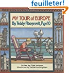 My Tour of Europe: By Teddy Roosevelt...